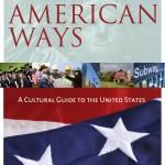 American Ways – американская культура, стиль жизни и стереотипы